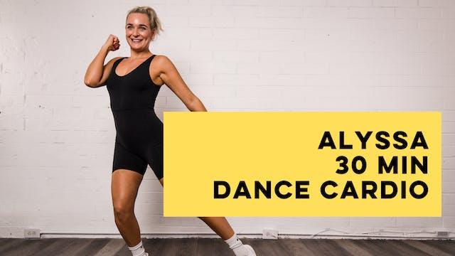 ALYSSA - 30 MIN DANCE CARDIO