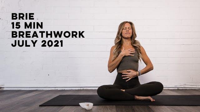 BRIE - 15 MIN BREATHWORK JULY 2021