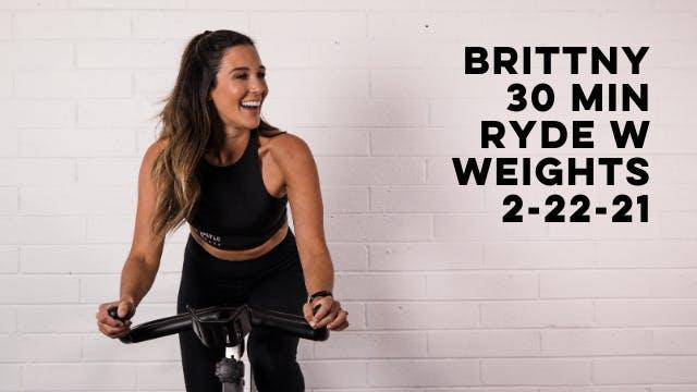 BRITTNY - 30 MIN RYDE W WEIGHTS 2-22-21