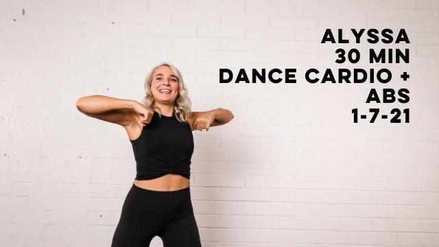 ALYSSA - 30 MIN DANCE CARDIO + ABS 1-7-21