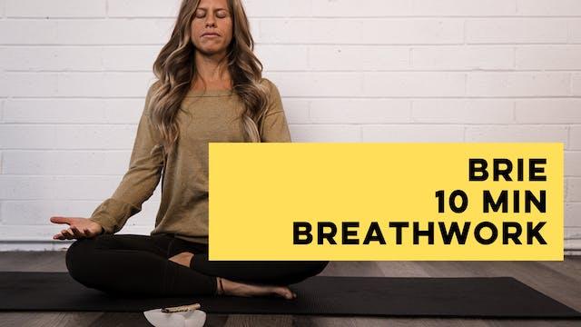 BRIE - 10 MINS BREATHWORK