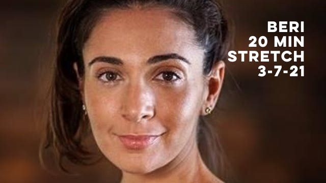 BERI - 20 MIN STRETCH 3-7-21