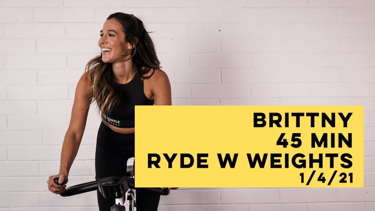 BRITTNY - 45 MIN RYDE W WEIGHTS