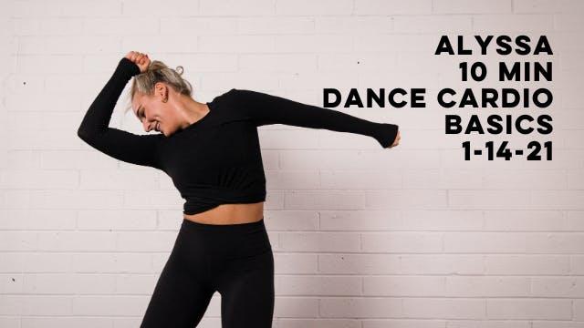 ALYSSA - 10 MIN DANCE CARDIO - 1-14-21