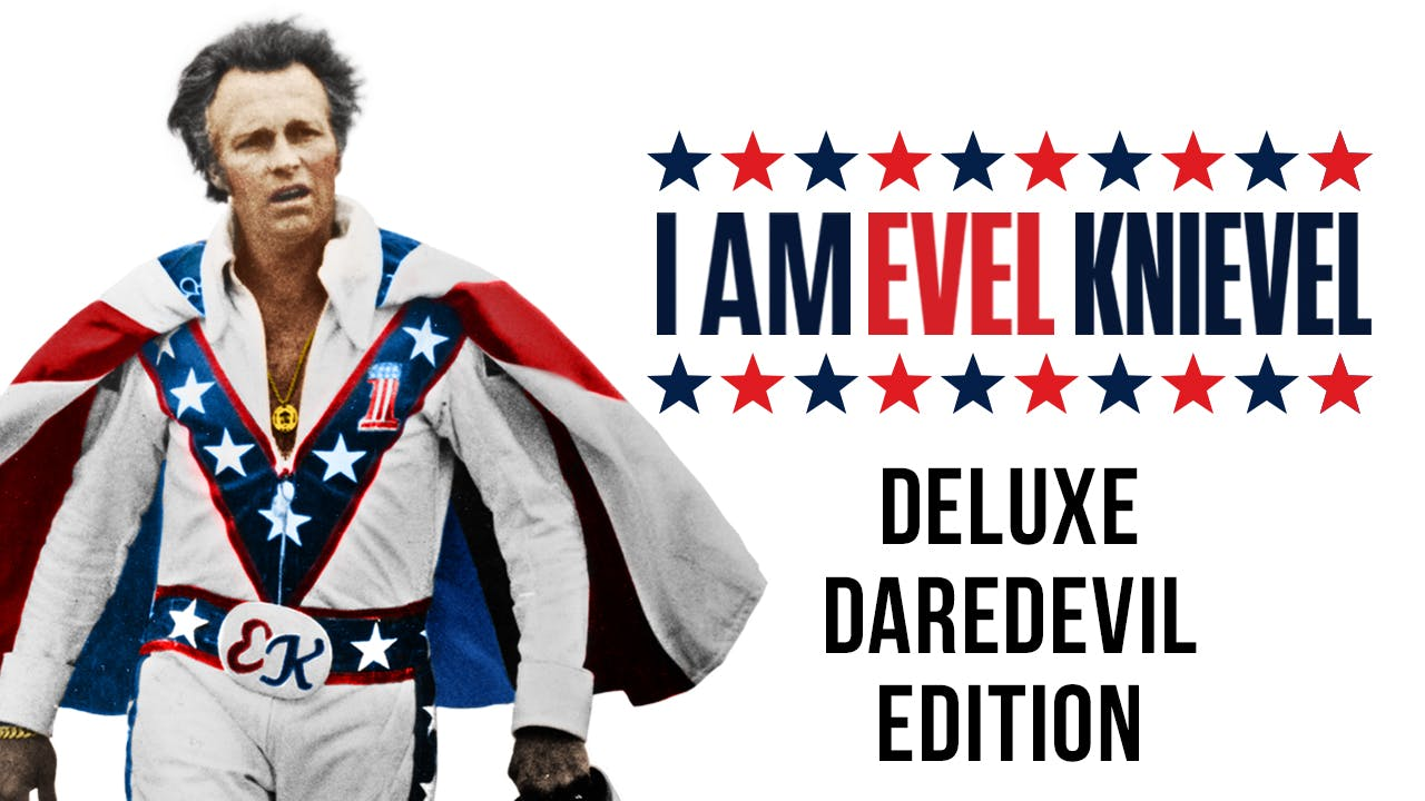 I Am Evel Knievel - Deluxe Daredevil Edition