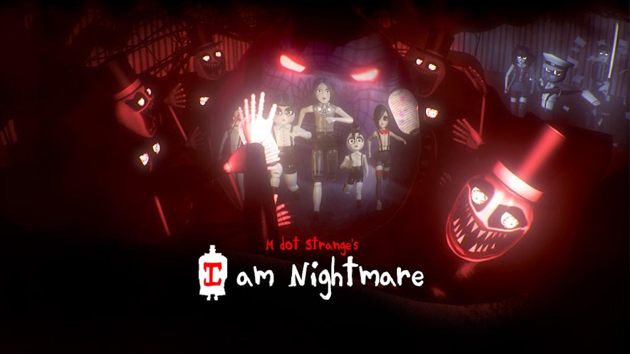 I am Nightmare 1080p