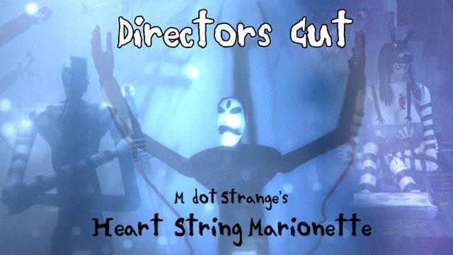 Heart String Marionette Directors Cut