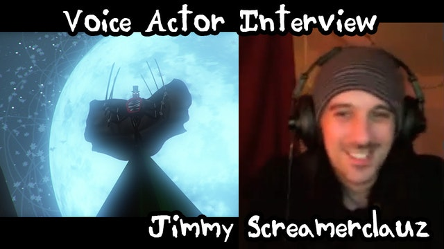 Jimmy Screamerclauz: Voice Actor Interview