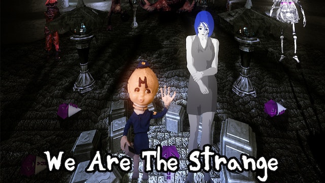 We Are The Strange 1080p