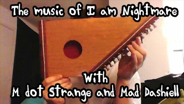 Making the music of I am Nightmare