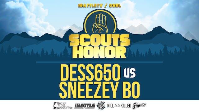 Sneezey Bo vs Dess650