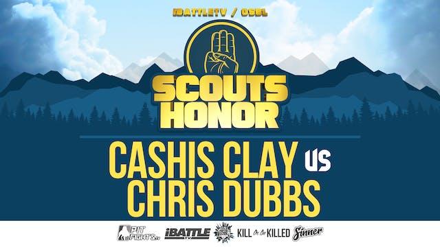 Cashis Clay vs Chris Dubbs