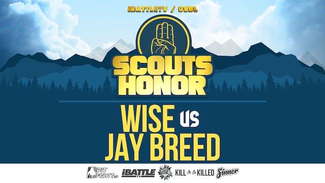 Wise vs Jay Breed