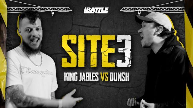 KING JABLES vs DUNSH