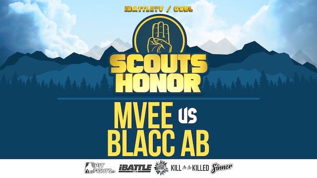 MVee vs Blacc AB