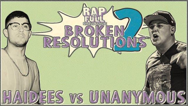 Unanymous vs Haidees