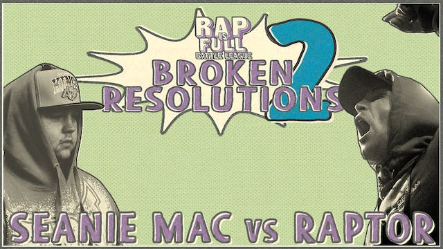 Raptor vs Seanie Mac