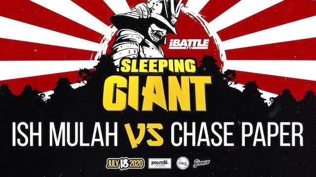 Ish Mulah vs Chase Paper