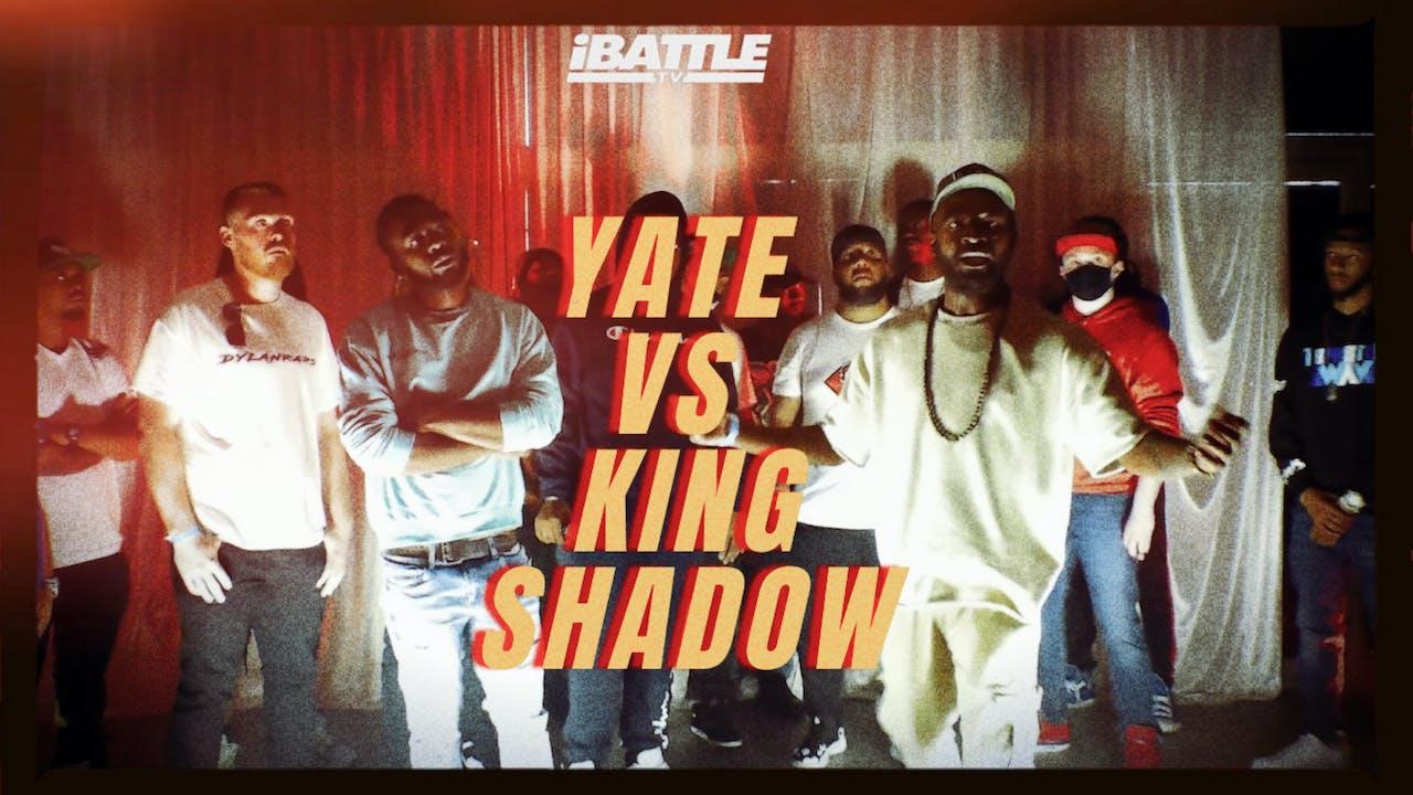 Yate vs King Shadow