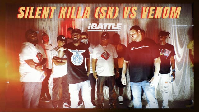 Silent Killa (SK) vs Venom