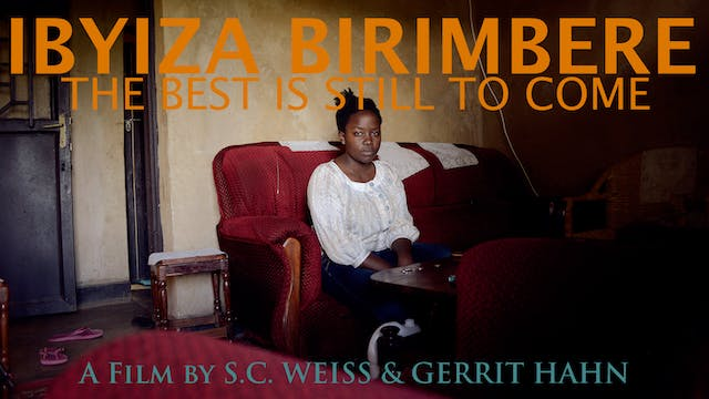 IBYIZA BIRIMBERE - The Best is still to come