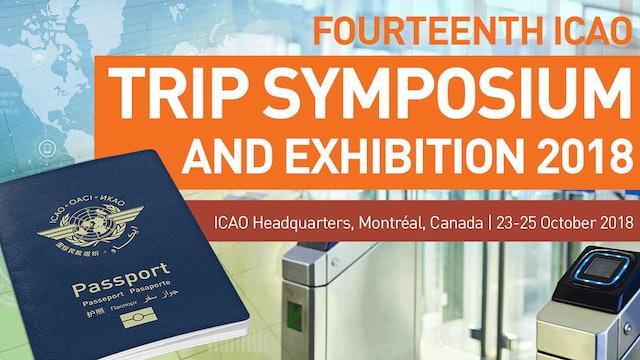TRIP2018: Keynote Speech & Session 4: ICAO MRTD