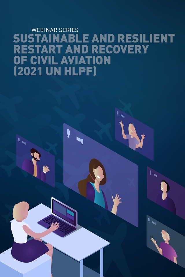 Sustainable and Resilient Restart and Recovery of Civil Aviation (2021 UN HLPF)