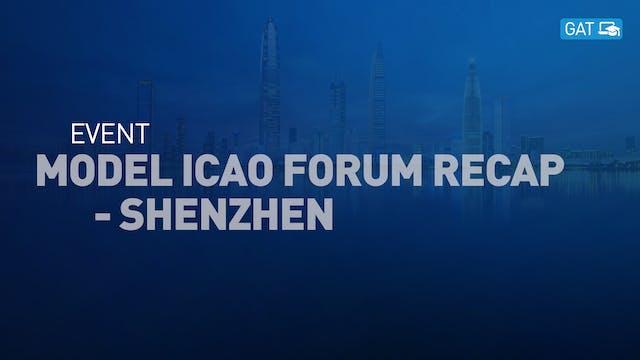 Model ICAO Forum Recap - Shenzhen