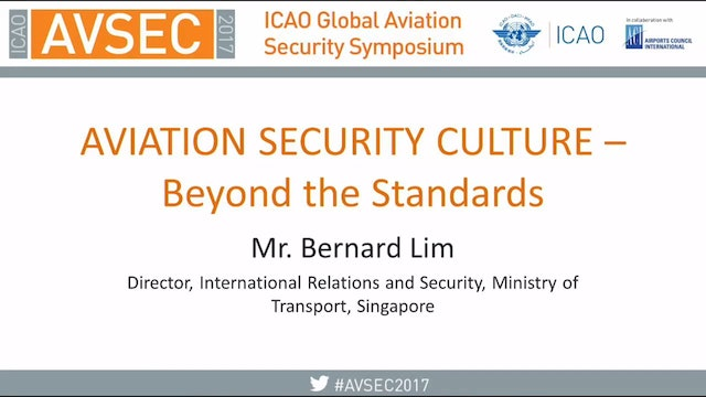 Aviation Security Culture –  Beyond The Standards (audio only)