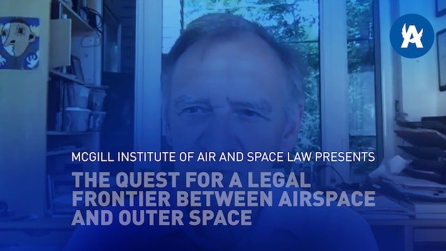 McGill IASL presents Quest for a Legal Frontier between Airspace & Outer Space