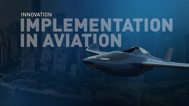 Global Symposium on the Implementation of Innovation in Aviation (2100 EDT)
