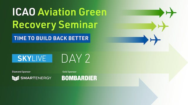 Aviation Green Recovery Seminar Day 2...