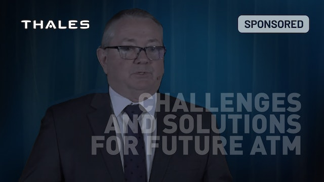 Challenges and Solutions for future ATM systems & UTM as a new entrant by Thales