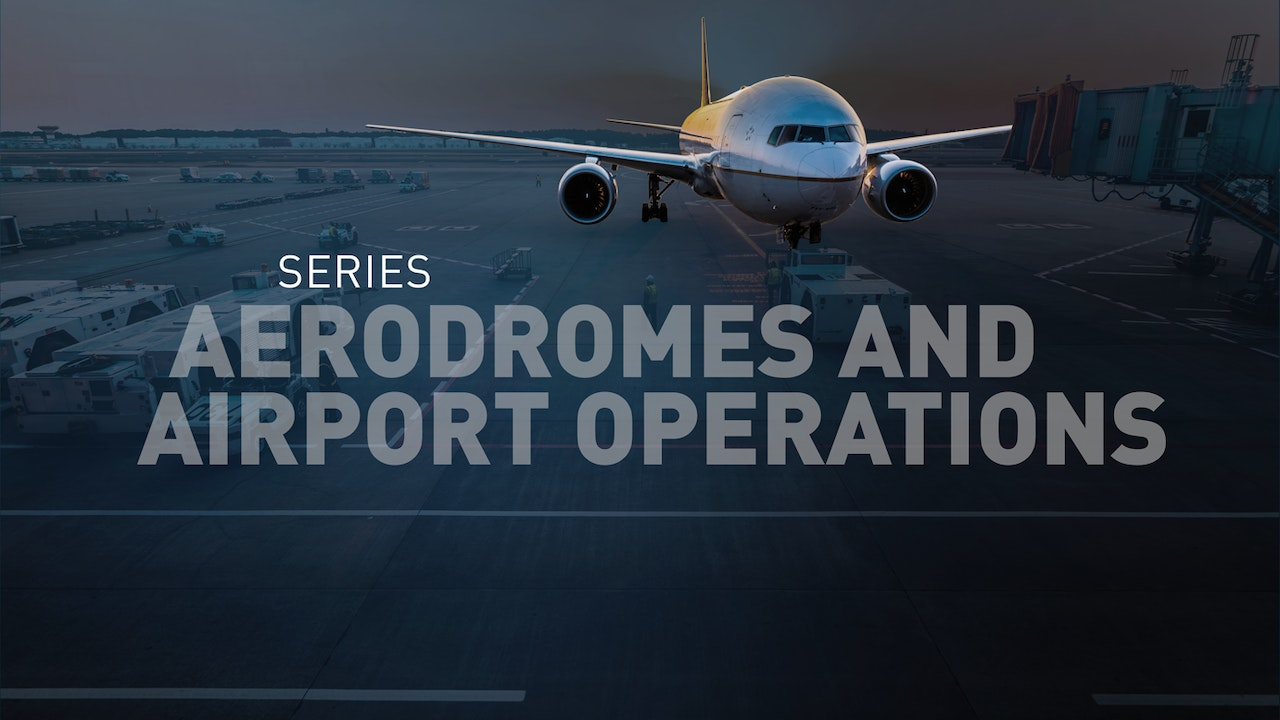 Aerodromes and Airport Operations