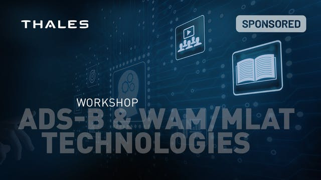 Workshop: ADS-B & WAM/MLAT Technologies