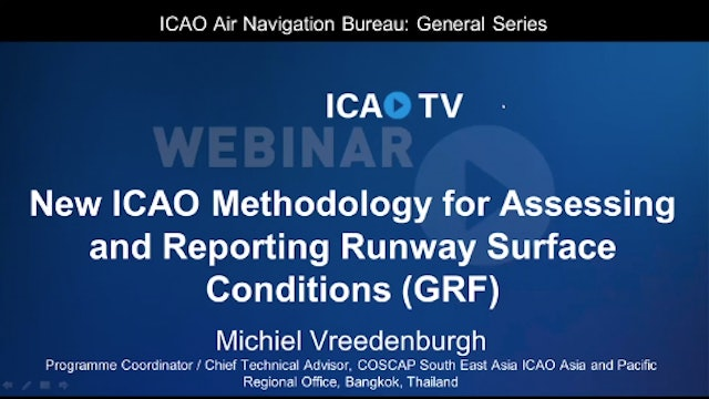 New ICAO Methodology for Assessing & Reporting Runway Surface Conditions (GRF)