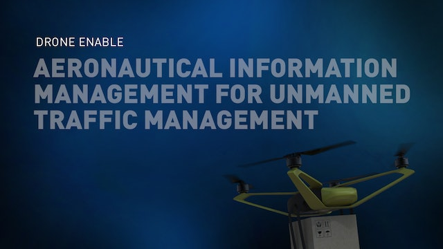 Aeronautical Information Management for Unmanned Traffic Management