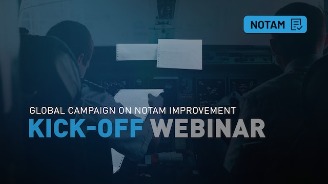 Kick-off: Global Campaign on NOTAM Improvement