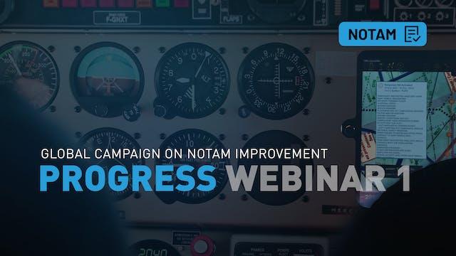 NOTAM Progress Webinar 1