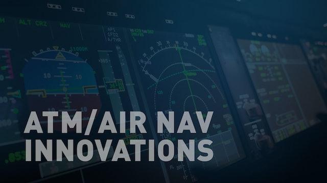 ATM/Air Navigation Innovations