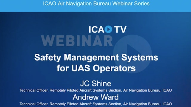 Safety Management System (SMS) for UAS Operators