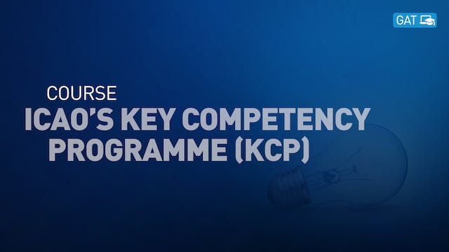 ICAO's Key Competencies Programme (KCP)