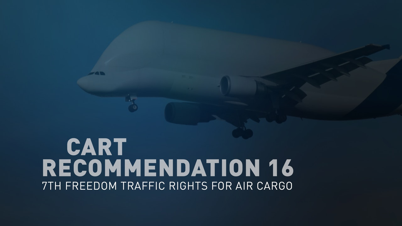 CART Recommendation 16 - 7th Freedom Traffic Rights for Air Cargo