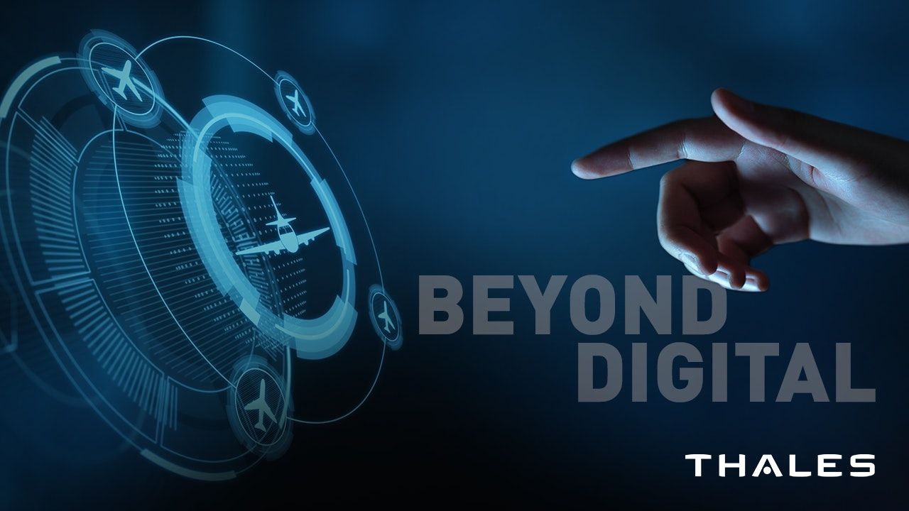 Beyond Digital by Thales