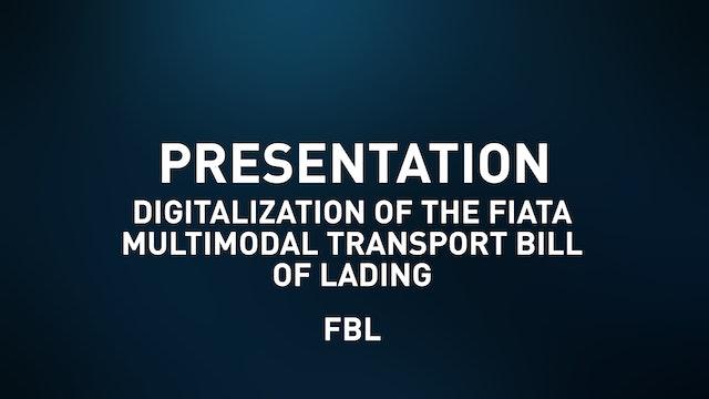 Digitalization of the FIATA Multimodal Transport Bill of Lading (FBL)