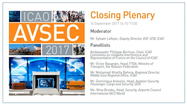 Closing Plenary of AVSEC 2017