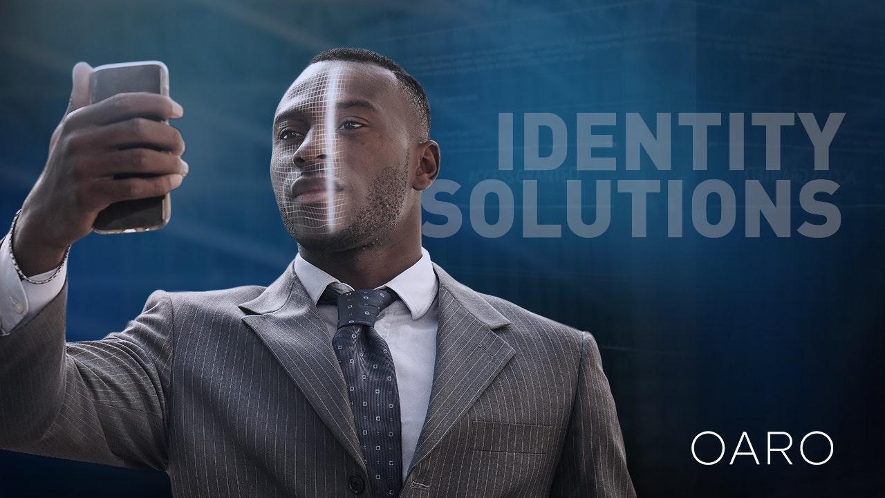 Identity Solutions by OARO