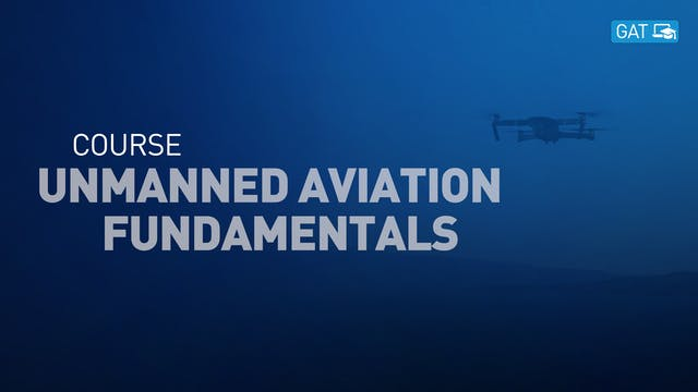 Overview of Unmanned Aviation Fundame...
