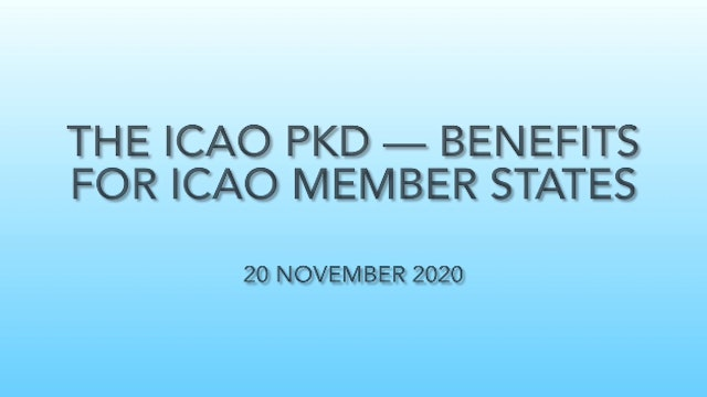 ICAO PKD - Benefits for ICAO Member States