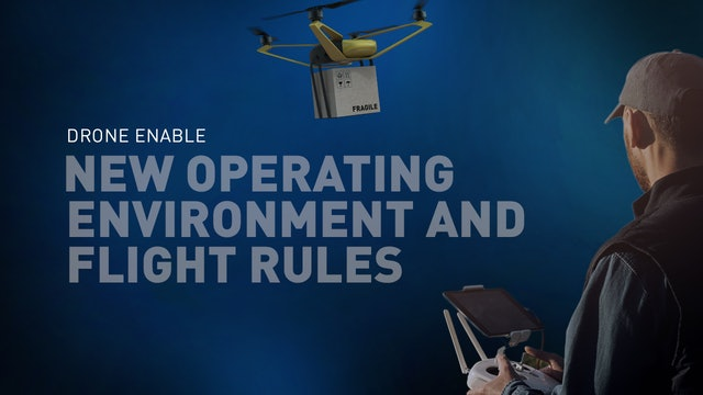 New Operating Environment and Flight Rules